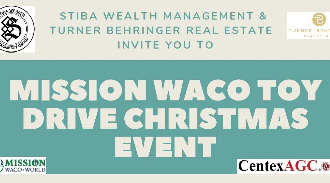 Stiba Wealth Management Christmas Social and Mission Waco Christmas Store Toy Drive